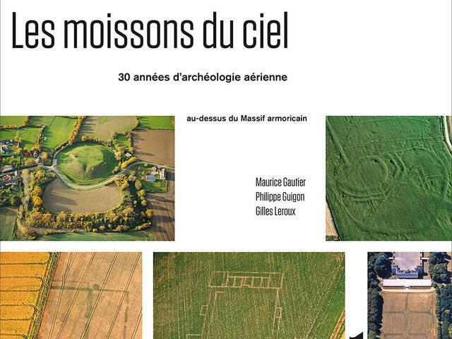 Les moissons du ciel, livre paru aux presses universitaires de Rennes en 2019