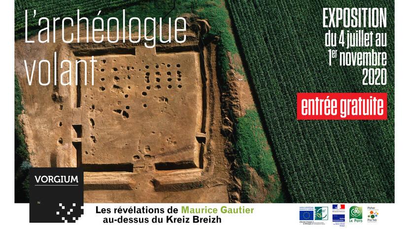 L'archéologue volant, exposition de l'été 2020 à Vorgium